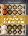 The Farm Shop Cookbook (paperback edition)