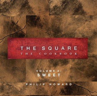 The Square: The Cookbook (Volume 2: Sweet)