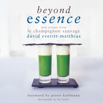 Beyond Essence: New Recipes From Le Champignon Sauvage