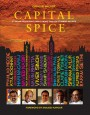 Capital Spice: 21 Indian Restaurant Chefs, 100 Stunning Indian Recipes