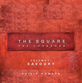 The Square: The Cookbook (Volume 1: Savoury)