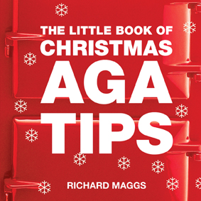 The Little Book of Christmas Aga Tips