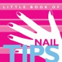 The Little Book of Nail Tips