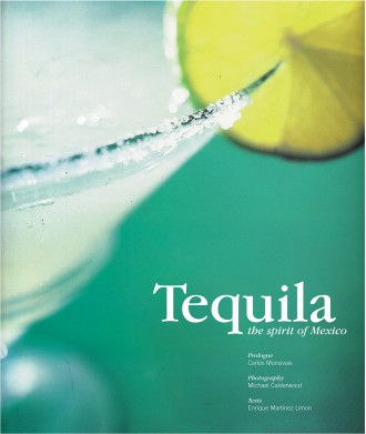 Tequila: The Spirit of Mexico